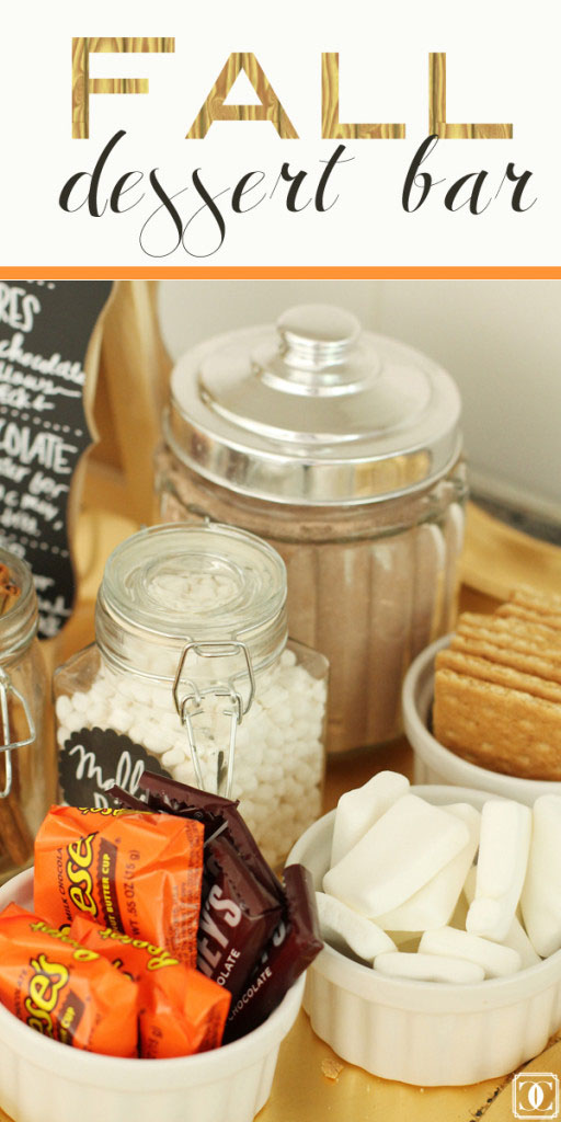 Fall Dessert Bar, Apple Cider, S'mores, Hot Chocolate