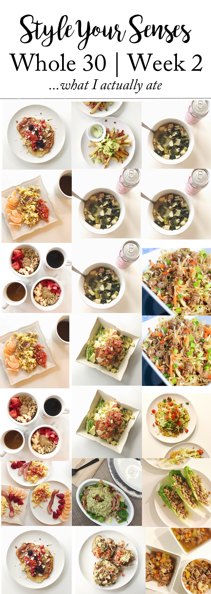 Whole 30 Week 2 Meal Plan and details on what I ate for each meal