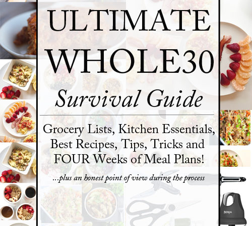 The Ultimate Whole30 Survival Guide!