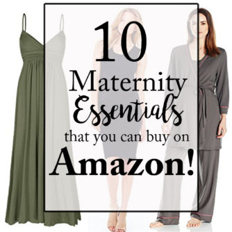 Maternity Essentials on Amazon!