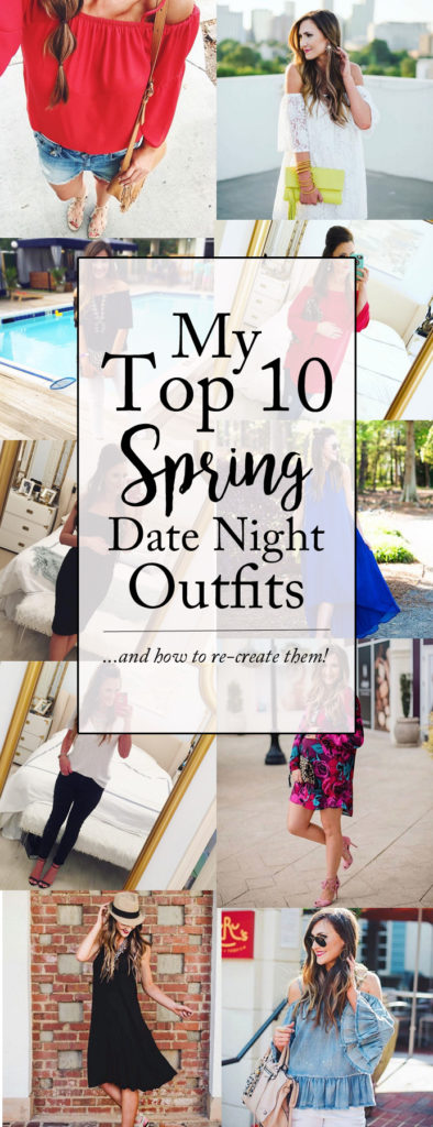 My top 10 date night outfits for Spring + how to re-create them on any budget!