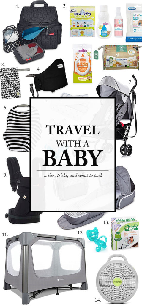 Tips, tricks and what to pack when traveling with a baby